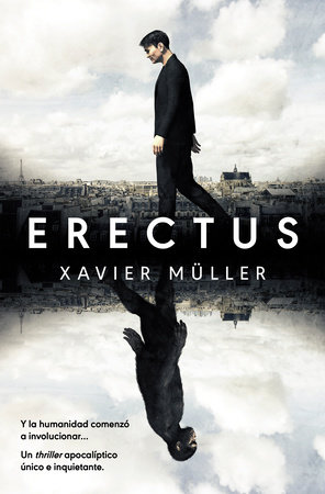 Erectus (Spanish Edition) by Xavier Muller