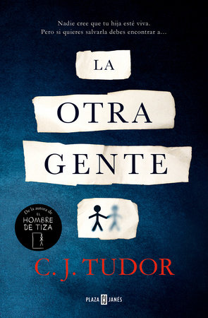 La otra gente / The Other People by C.J. Tudor