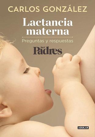 Lactancia materna / Breastfeeding by Carlos Gonzalez