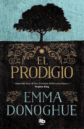 El prodigio / The Wonder by Emma Donoghue