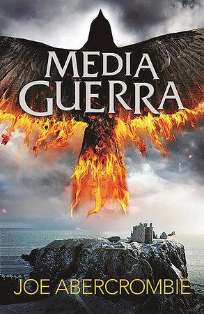 Media guerra / Half a War by Joe Abercrombie