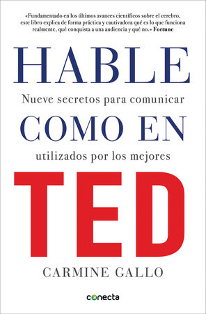 Hable como en TED / Talk Like TED by Carmine Gallo