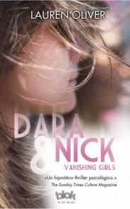 Dara & nick  /  Vanishing Girls