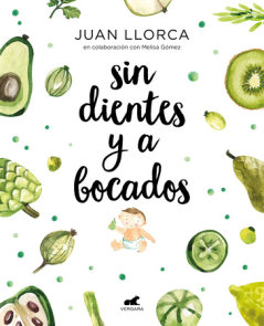 Sin dientes y a bocados / Toothless and By the Mouthful