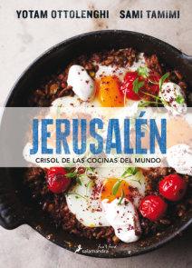 Jerusalén crisol de las cocinas del mundo/ Jerusalem