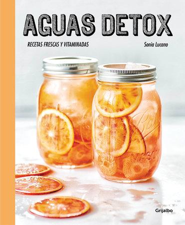 Aguas detox / Detox Water by Sonia Lucano
