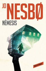 Nemesis / Nemesis: A Harry Hole Novel