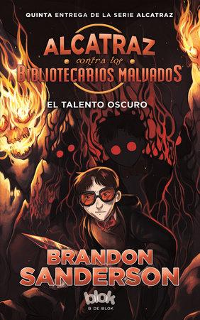 El talento oscuro / The Dark Talent by Brandon Sanderson
