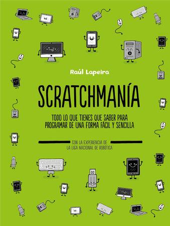 Scratchmanía / Scratchania by Raúl Lapeira