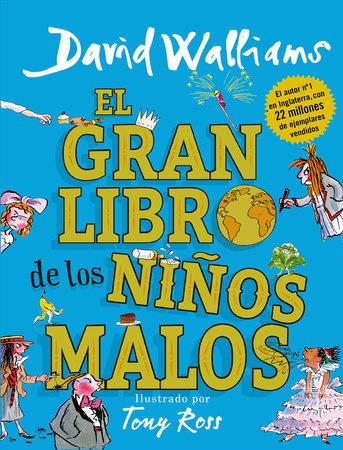 El gran libro de los niños malos / The World's Worst Children 2 by David Walliams