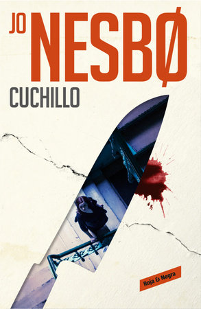 Cuchillo / Knife by Jo Nesbo