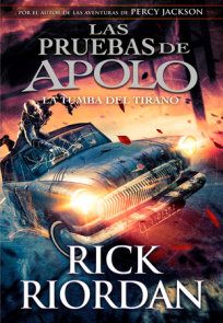 Las pruebas de Apolo, Libro 4: La tumba del tirano / The Trials of Apollo, Book Four: The Tyrant's Tomb