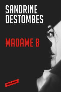 Madame B (Spanish Edition)