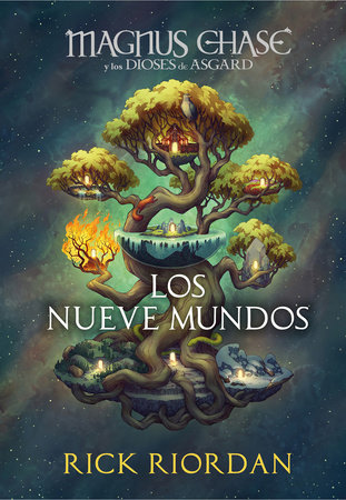 Magnus Chase y los nueve mundos / 9 from the Nine Worlds by Rick Riordan