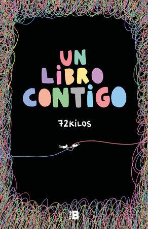 Un libro contigo by 72 Kilos