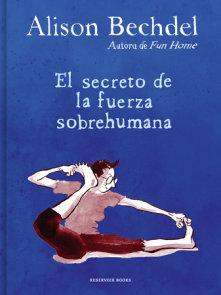 El secreto de la fuerza sobrehumana / The Secret of Superhuman Strength