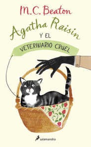 Agatha Raisin y el veterinario cruel / The Vicious Vet: An Agatha Raisin Mystery