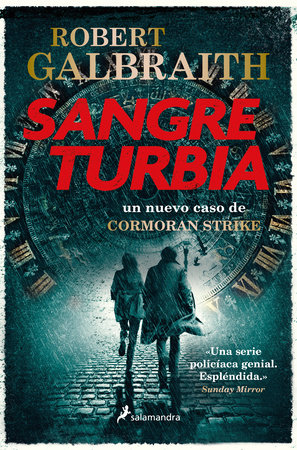 Sangre turbia / Troubled Blood by Robert Galbraith