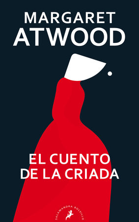 El cuento de la criada / The Handmaid's Tale by Margaret Atwood