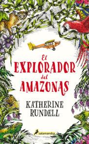 El explorador del Amazonas / The Explorer