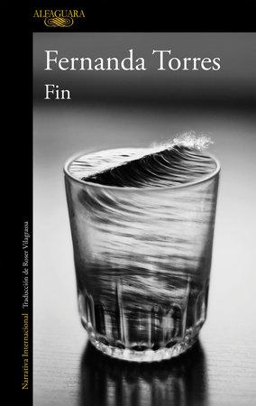 Fin / End by Fernanda Torres