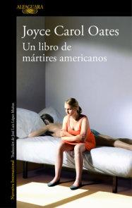 El libro de los mártires americanos / A Book of American Martyrs