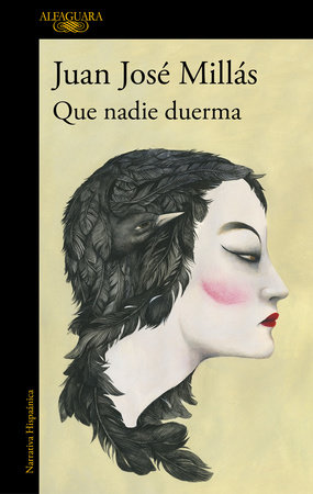 Que nadie duerma / Let No One Sleep by Juan Jose Millas
