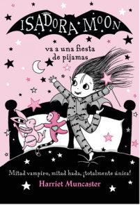Isadora Moon va a una fiesta de pijamas / Isadora Moon has a Sleepover