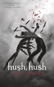 Hush, Hush (Spanish Edition)
