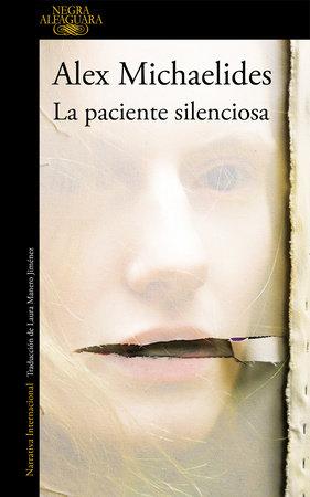 La paciente silenciosa / The Silent Patient by Alex Michaelides