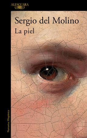 La piel / Skin by Sergio Del Molino