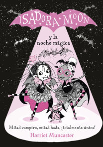 Isadora Moon y la noche mágica / Isadora Moon and the Magical Night