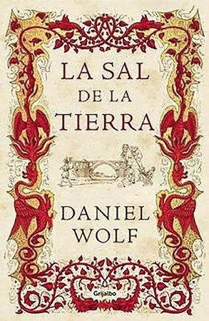 La sal de la tierra / The Salt of the Earth by Daniel Wolf
