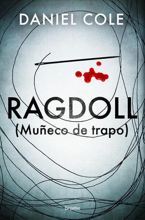 Ragdoll (Muñeco de trapo) / Ragdoll by Daniel Cole