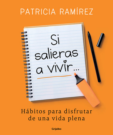 Si salieras a vivir... / If You Went Out and Lived by Patricia Ramirez