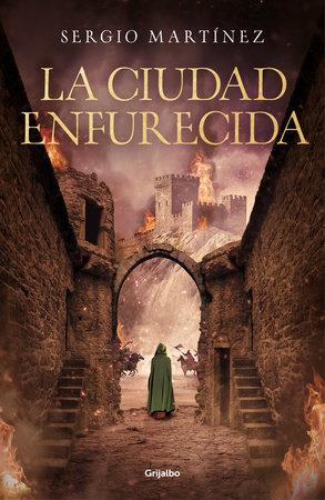 La ciudad enfurecida / The City Enraged by Sergio Martinez