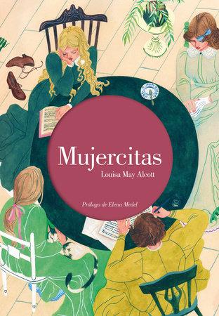 Mujercitas (Edición ilustrada) / Little Women. Illustrated Edition by Louisa May Alcott