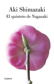 El quinteto de Nagasaki / Nagasaki's Quintet
