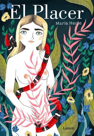 El placer / Pleasure by Maria Hesse