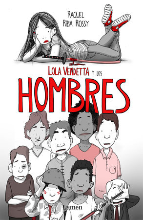 Lola Vendetta y los hombres / Lola Vendetta and Men