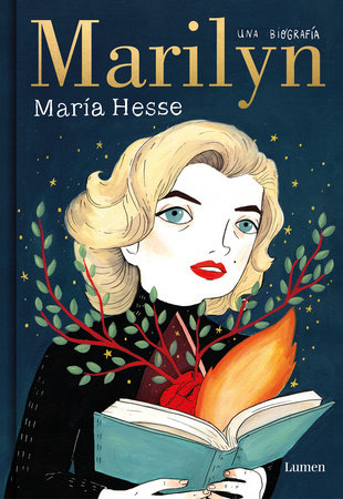 Marilyn: Una biografía / Marilyn: A Biography by Maria Hesse