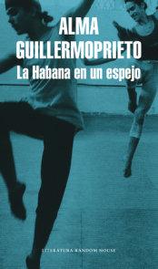 La Habana en un espejo / Dancing with Cuba