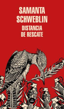 Distancia de rescate / Fever Dream by Samanta Schweblin