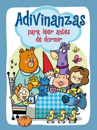 Adivinanzas para leer antes de dormir / Riddles for Bedtime