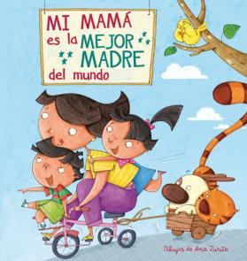 Mi máma es la mejor madre del mundo / My Mom is the best Mom in the World