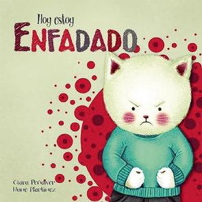 Hoy estoy... Enfadado / Today I'm Angry