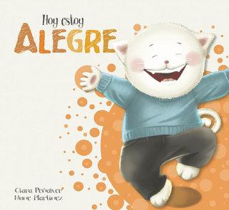 Hoy estoy... Alegre / Today I Feel Happy