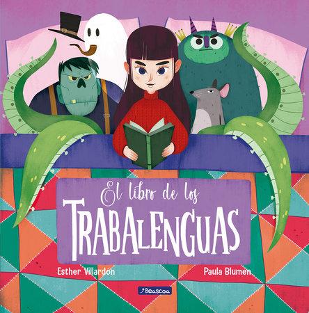 El libro de los trabalenguas / The Tongue Twisters Book by Esther Villardon