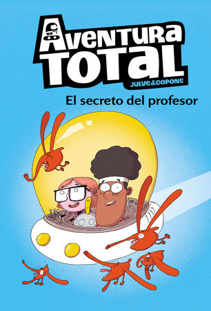 Aventura total: El secreto del profesor / Total Adventure: The Professor's Secret by Oscar Julve