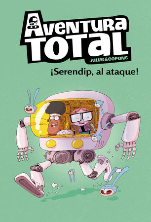 ¡Serendip al ataque! / Serendip on the attack! by Oscar Julve and Jaume Coupons